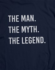 The Man The Legend T Shirt