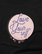 Love Yourself Ladies T Shirt