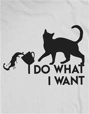 Cats Do What They Want T Shirt