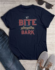 Bark Is Worse than My Bite T Shirt