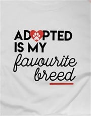 Adopted Is My Favourite Breed Ladies T Shirt