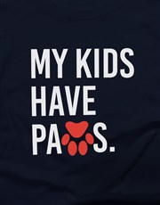 My Kids Have Paws Ladies T Shirt