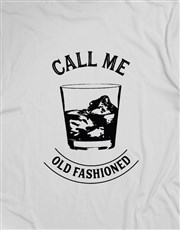 Call Me Old Fashioned T Shirt