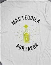 Mas Tequila Por Favor T-Shirt