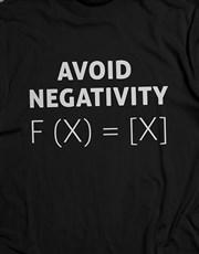Avoid Negativity T Shirt