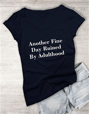 Ruined By Childhood Ladies T Shirt