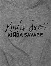 Kinda Sweet Kinda Savage T Shirt