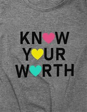 Know Your Worth Ladies T Shirt