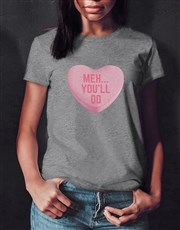 Youll Do Ladies Grey Tshirt
