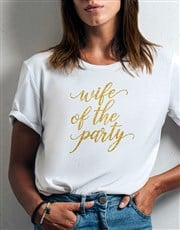 Wife Of The Party Ladies White Tshirt