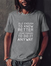 Do It Anyway T Shirt