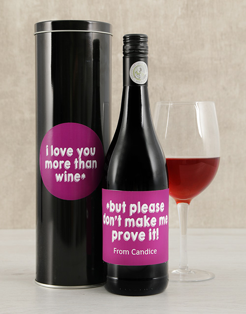 personalised: Personalied Love You More Wine Tin!