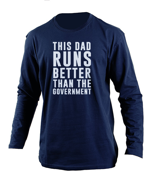 clothing: Personalised Dad Runs Better Longsleeve T Shirt!