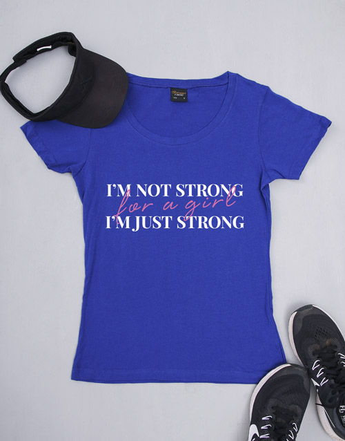 personalised: Personalised Im Just Strong T Shirt!