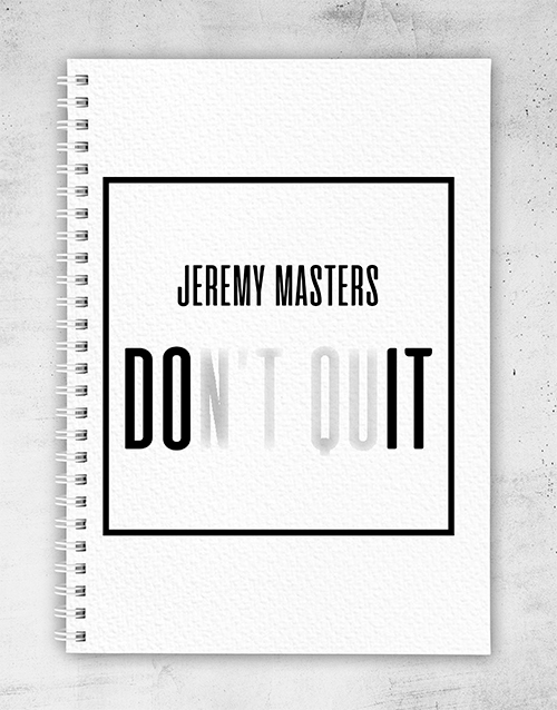 personalised: Personalised Dont Quit Notebook!