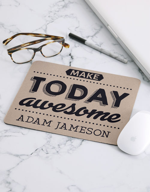 gifts: Personalised Make Today Awesome Mouse Pad!