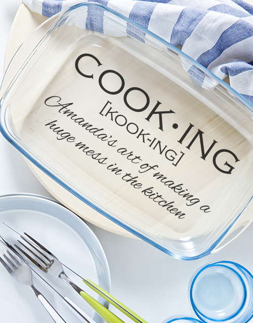 homeware: Personalised The Definition Of Cooking Dish!