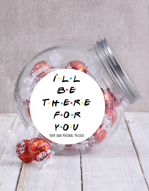 candy-jars: Personalised Ill Be There For You Candy Jar!