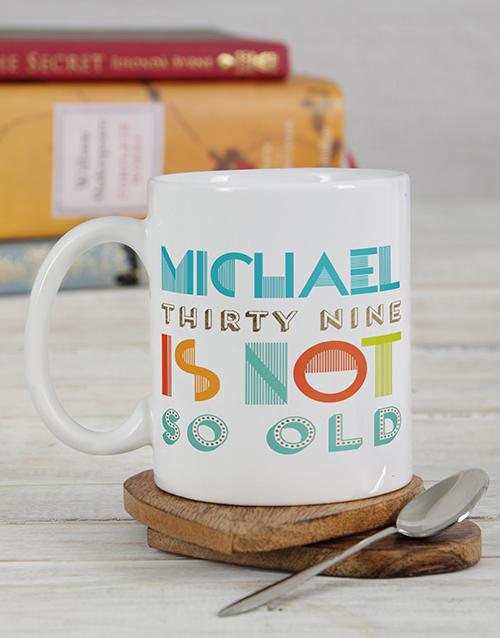 birthday: Personalised Not So Old Mug!