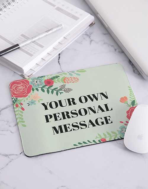 personalised: Personalised Floral Own Message Mouse Pad!