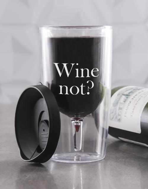 birthday: Personalised Wine Not Travel Wine Glass!