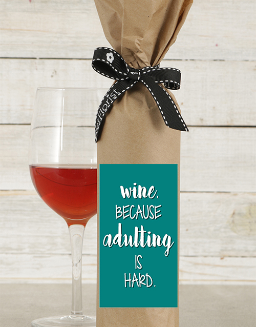 house-warming: Adulting is Hard Wine in Craft Paper!