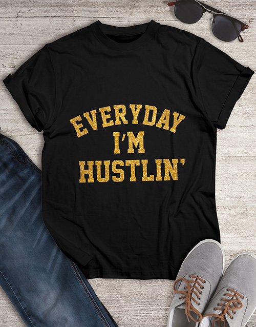 clothing: Hustling Everyday Glitter T Shirt !