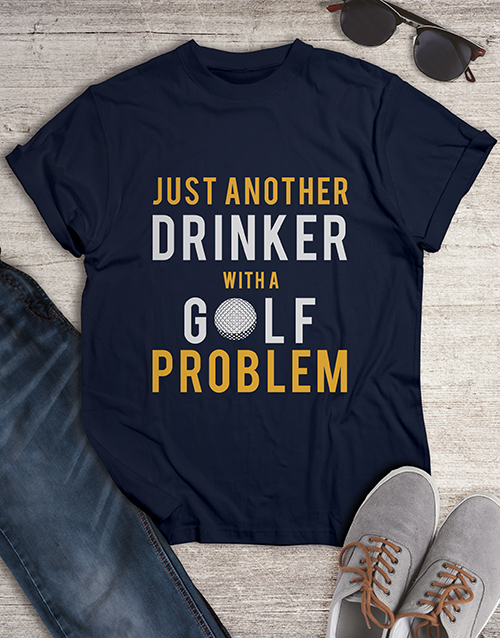 clothing: Drinker With A Golf Problem Shirt!