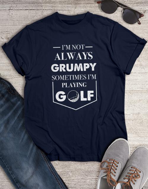 clothing: Not Grumpy Playing Golf Shirt!