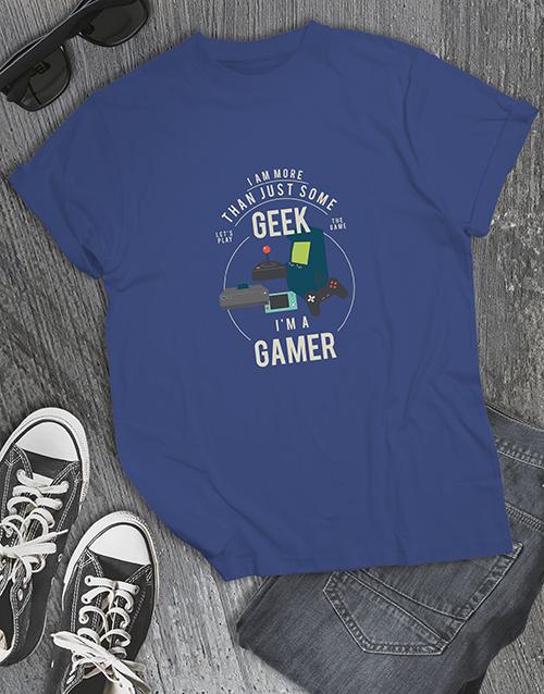 clothing: Im Not A Geek Gaming Tshirt!
