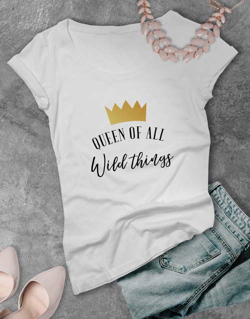 mothers-day: Queen of All Wild Things Ladies T Shirt!