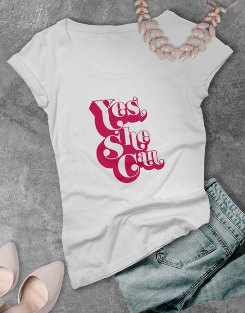 personalised: Yes She Can Ladies T Shirt!