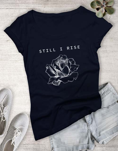 clothing: Still I Rise Ladies T Shirt!