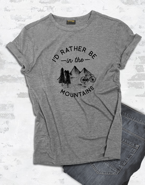 clothing: Id Rather Be In The Mountains T Shirt!