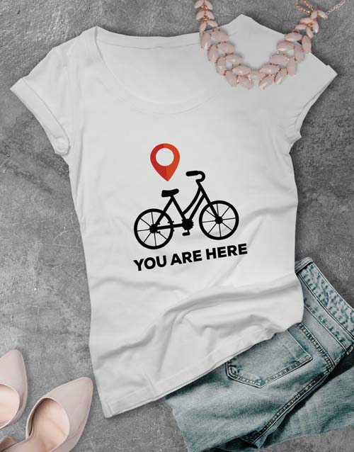 personalised: You Are Here Ladies T Shirt!