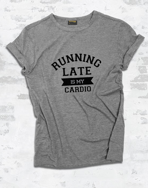 clothing: Running Late Ladies T Shirt!