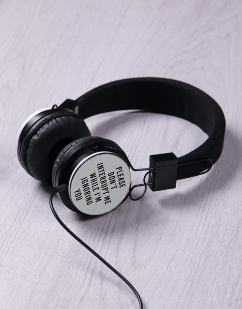 gadgets: Ignoring Interrupted Headphones!