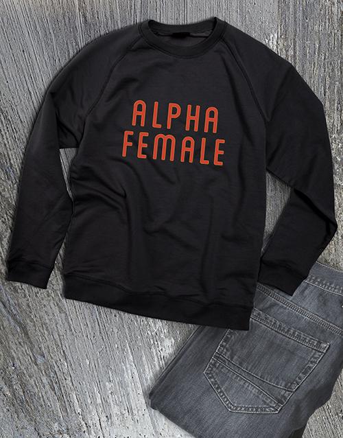 clothing: Alpha Female Ladies Sweatshirt!