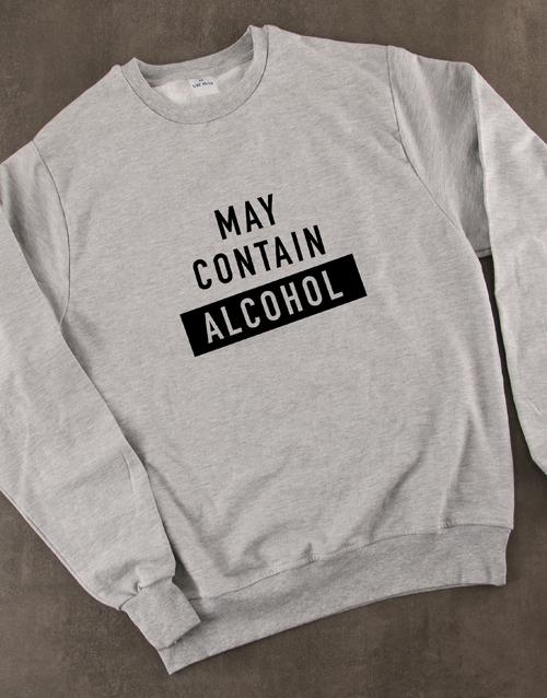 clothing: May Contain Alcohol Sweatshirt!