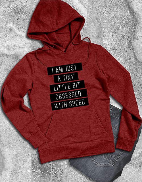 clothing: A Little Obsessed With Speed Hoodie!