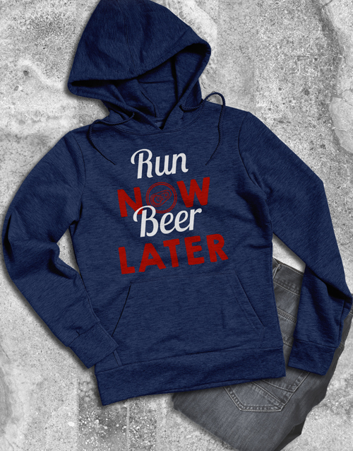 clothing: Run Now Beer Later Hoodie!