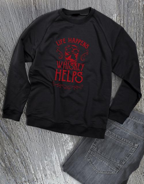 clothing: Life Happens Whisky Helps Sweatshirt!