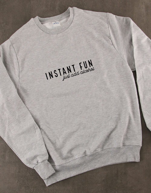 clothing: Just Add Alcohol Sweatshirt!