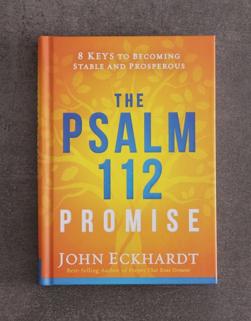 faith: The Psalm 112 Promise By J Eckhardt!