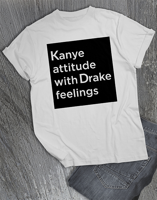 valentines-day: Kanye Attitude Drake Feelings T Shirt!