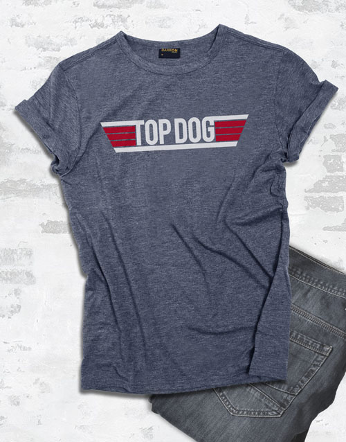 bosses-day: Top Dog Graphic T Shirt!