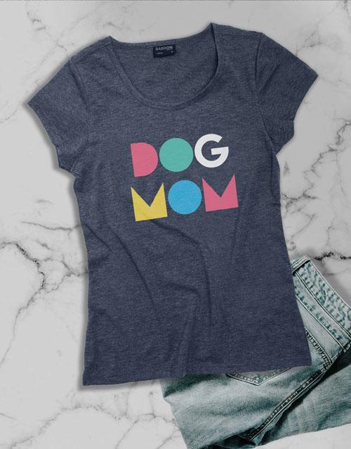 clothing: Dog Mom Ladies T Shirt!