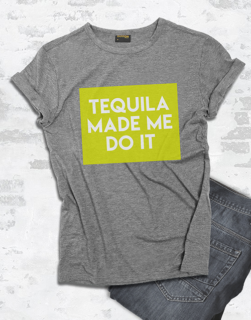 personalised: Tequila Made Me Do It T Shirt!