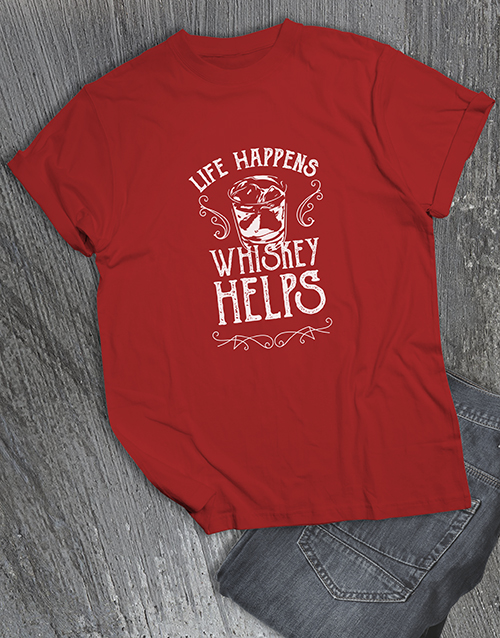 fathers-day: Life Happens Whiskey Helps T Shirt!