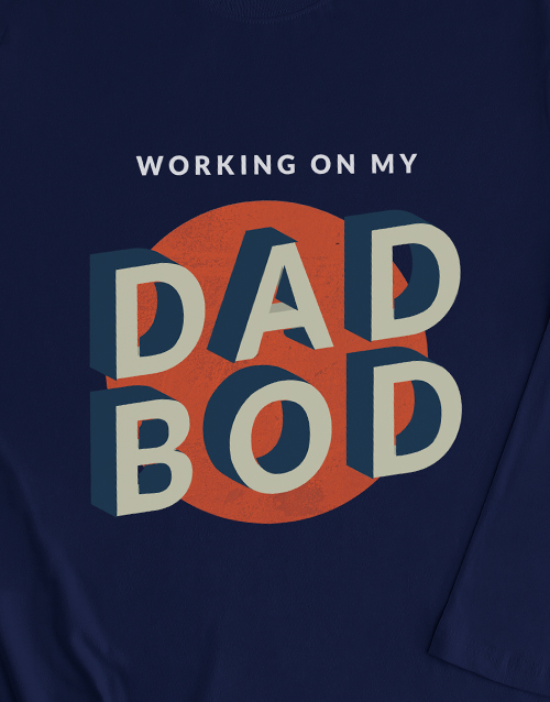 fathers-day: Dad Bod Long Sleeve T Shirt!